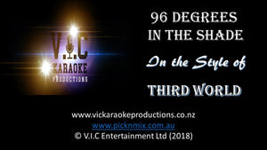 Third World - 96 Degrees in the Shade-karaoke-[Download-Karaoke-Songs]-[Karaoke-Gigs-Auckland]-[Karaoke-DJ-Auckland]-vickaraokeproductions.co.nz