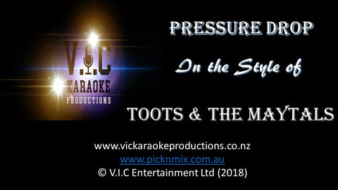 Toots & The Maytals - Pressure Drop-karaoke-[Download-Karaoke-Songs]-[Karaoke-Gigs-Auckland]-[Karaoke-DJ-Auckland]-vickaraokeproductions.co.nz