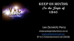 UB40 - Keep on Moving-karaoke-[Download-Karaoke-Songs]-[Karaoke-Gigs-Auckland]-[Karaoke-DJ-Auckland]-vickaraokeproductions.co.nz