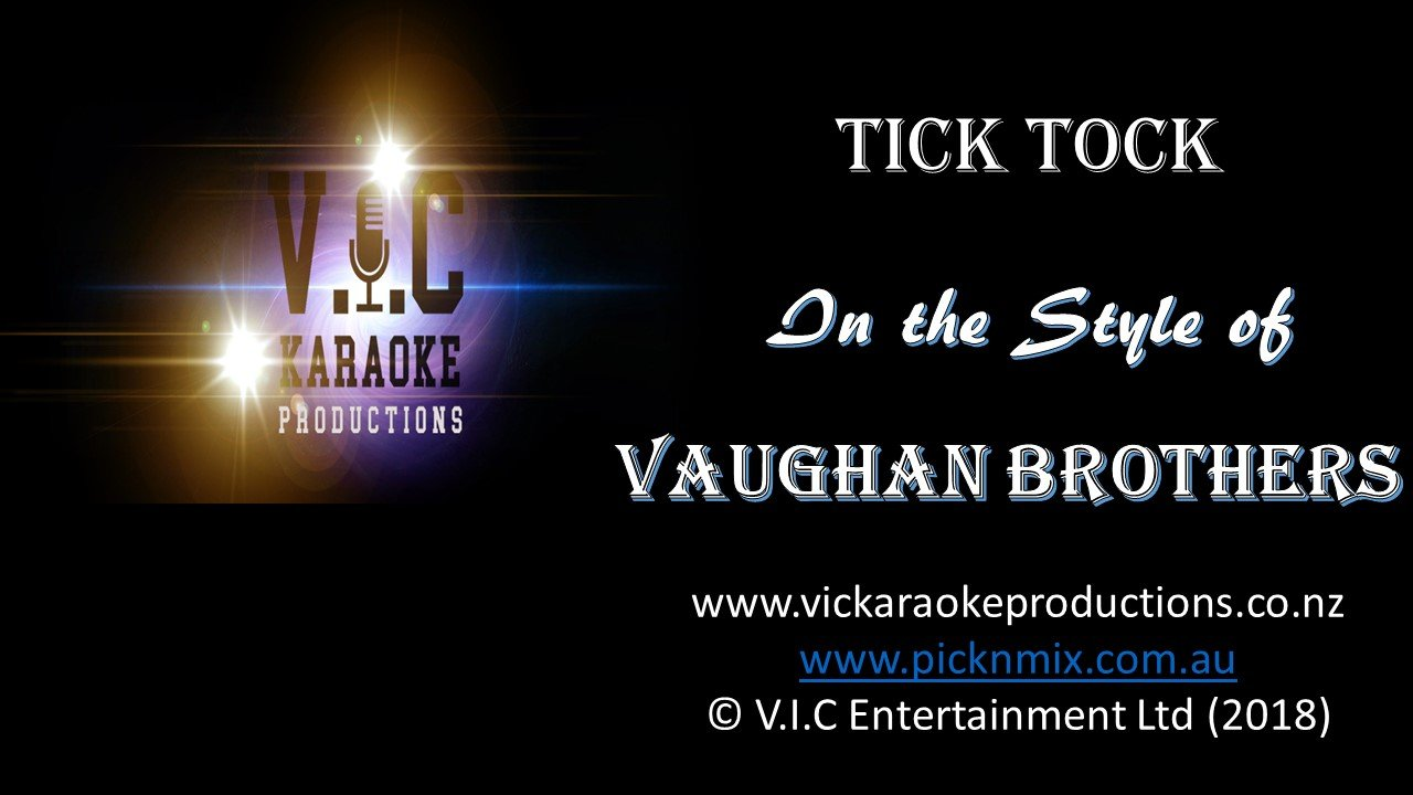 Vaughan Brothers - Tick Tock - Karaoke Bars & Productions Auckland