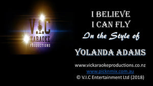 Yolanda Adams - I Believe I can Fly-karaoke-[Download-Karaoke-Songs]-[Karaoke-Gigs-Auckland]-[Karaoke-DJ-Auckland]-vickaraokeproductions.co.nz