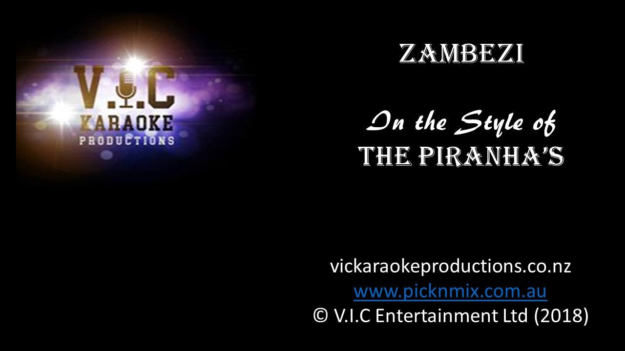 Zambezi - The Piranhas - Karaoke Bars & Productions Auckland