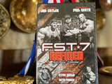 FST*7 REFINED - by Hany Rambod
