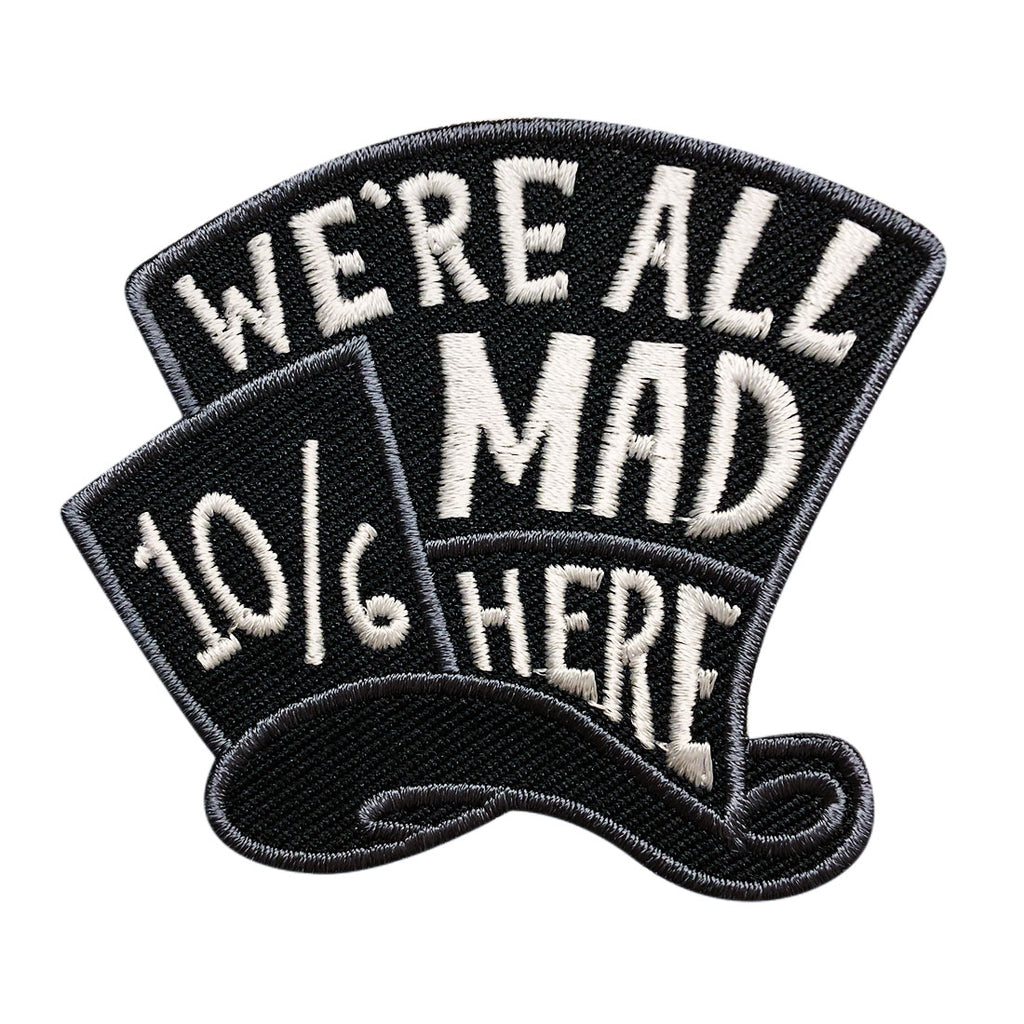 Were all mad here alice in wonderland patch