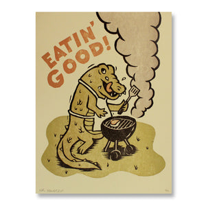 Eatin' Good Art Print
