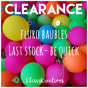 Personalised Baubles - Fluro CLEARANCE