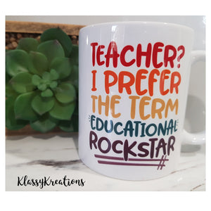 Teacher Mug Educational Rockstar - 11oz
