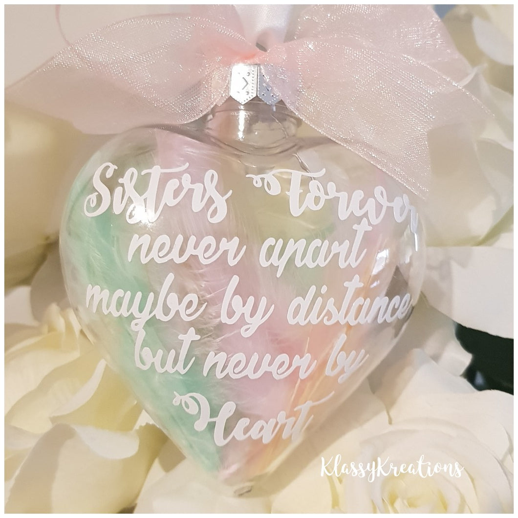 Heart Bauble - SISTERS FOREVER
