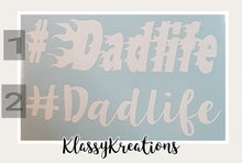 #dadlife  Car Decals