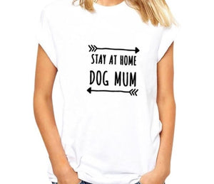 STAY AT HOME DOG MUM T-Shirt - Style for Pets