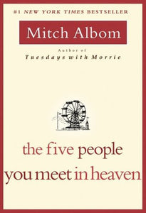 The Five People You Meet in Heaven - Book Crate