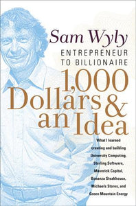 1,000 Dollars and an Idea: Entrepreneur to Billionaire - Book Crate