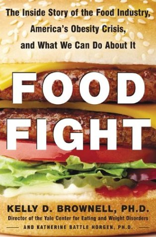 Food Fight: The Inside Story of the Food Industry, America's Obesity Crisis, and What We Can Do About It - Book Crate