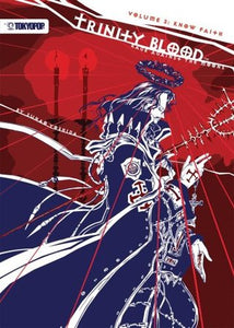 Know Faith (Trinity Blood: Rage Against the Moons #3) - Book Crate