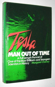 Tesla, Man Out of Time - Book Crate
