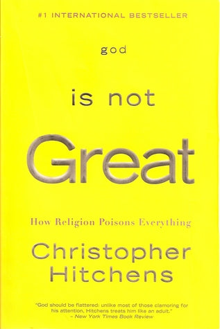 God is Not Great: How Religion Poisons Everything - Book Crate