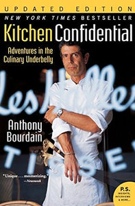 Kitchen Confidential: Adventures in the Culinary Underbelly - Book Crate