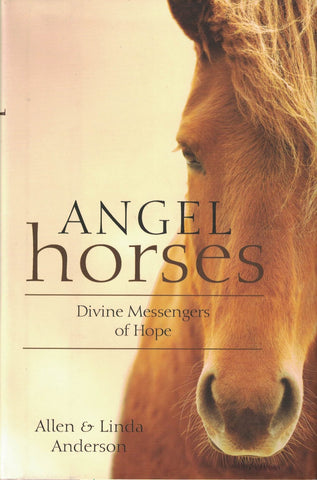 Angel Horses: Divine Messengers of Hope - Book Crate