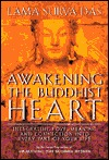 Awakening the Buddhist Heart: Integrating Love, Meaning and Connection Into Every Part of Your Life - Book Crate