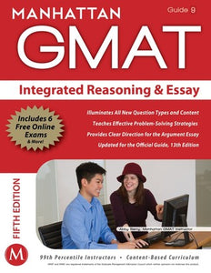 Integrated Reasoning and Essay GMAT Strategy Guide, 5th Edition - Book Crate