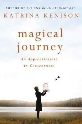 Magical Journey: An Apprenticeship in Contentment - Book Crate
