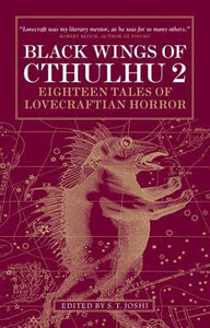 Black Wings of Cthulhu 2 - Book Crate