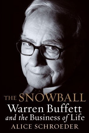 The Snowball: Warren Buffett and the Business of Life - Book Crate