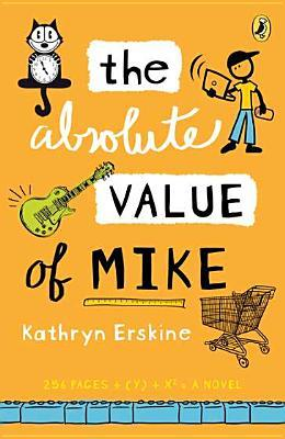 The Absolute Value of Mike - Book Crate