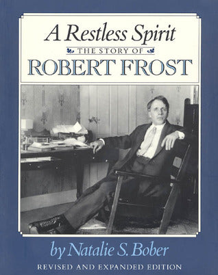 A Restless Spirit: The Story of Robert Frost - Book Crate