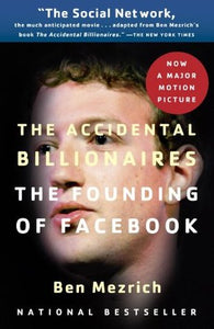 The Accidental Billionaires: The Founding of Facebook - Book Crate