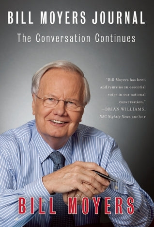 Bill Moyers Journal: The Conversation Continues - Book Crate