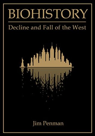 Biohistory: Decline and Fall of the West - Book Crate