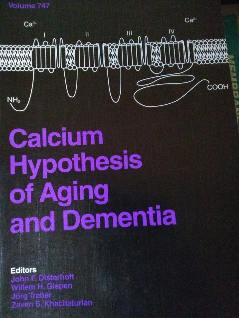Calcium Hypothesis Of Aging And Dementia - Book Crate