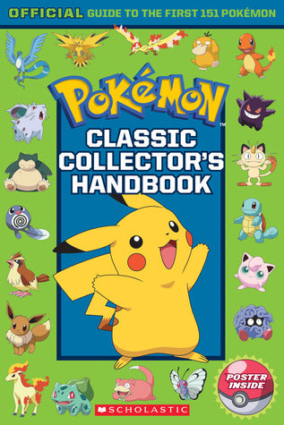 Classic Collector's Handbook: An Official Guide to the First 151 Pokémon - Book Crate