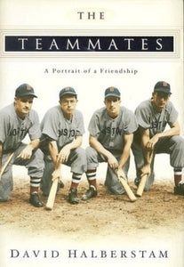 The Teammates: A Portrait of a Friendship - Book Crate