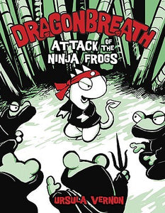 Dragonbreath: Attack of the Ninja Frogs - Book Crate