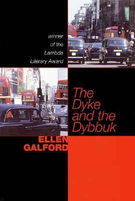The Dyke and the Dybbuk - Book Crate