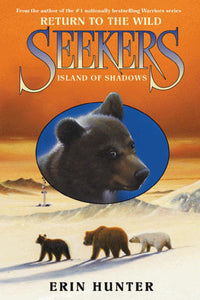 Island of Shadows (Seekers: Return to the Wild #1) - Book Crate