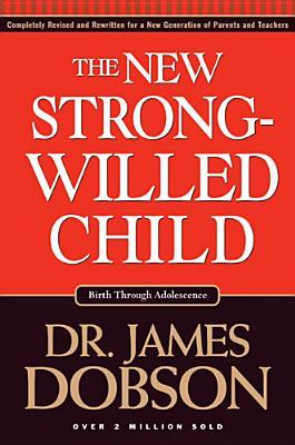 The New Strong-Willed Child - Book Crate