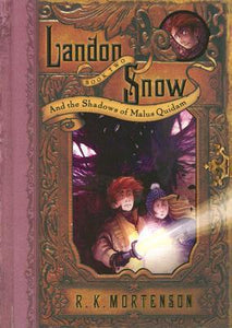 Landon Snow and the Shadows of Malus Quidam (Landon Snow #2) - Book Crate