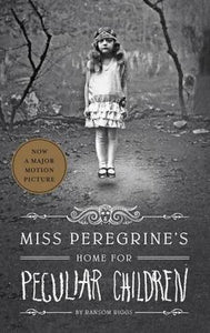 Miss Peregrine's Home for Peculiar Children (Miss Peregrine's Peculiar Children #1) - Book Crate
