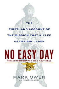 No Easy Day: The Firsthand Account of the Mission That Killed Osama Bin Laden - Book Crate