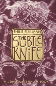 The Subtle Knife (His Dark Materials #2) - Book Crate