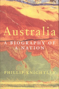 Australia: A Biography of a Nation - Book Crate