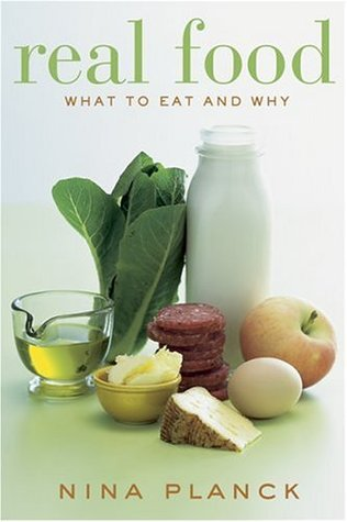 Real Food: What to Eat and Why - Book Crate