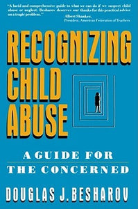 Recognizing Child Abuse: A Guide For The Concerned - Book Crate