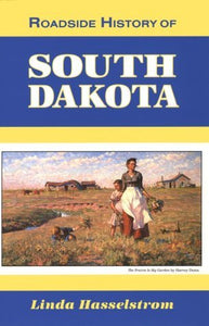 Roadside History of South Dakota - Book Crate