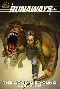 Runaways, Vol. 3: The Good Die Young - Book Crate