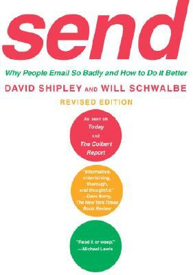 Send: Why People Email So Badly and How to Do It Better, Revised Edition - Book Crate
