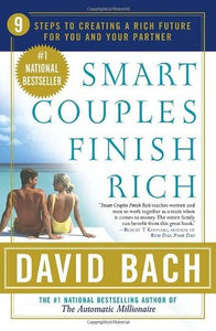 Smart Couples Finish Rich: 9 Steps to Creating a Rich Future for You and Your Partner - Book Crate